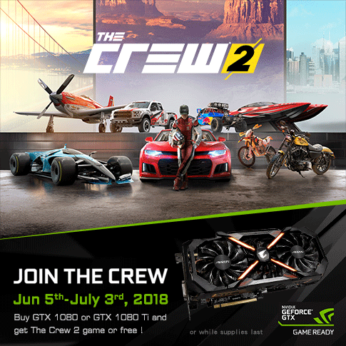 BUY GIGABYTE GEFORCE GTX 1080Ti or GTX 1080 GRAPHICS CARD, GET THE CREW 2 PRE-ORDER BUNDLE
